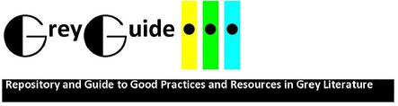 GreyGuide Repository of Good Practices and Resources in Grey Literature